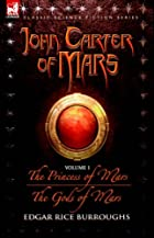 John Carter of Mars Volume 1: A Princess of…