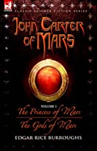 John Carter of Mars Vol. 1: A Princess of…