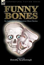 Funny Bones: an Anthology of Humorous Ghost…