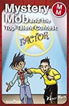 Mystery Mob and the Top Talent Contest by…