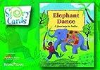 Elephant Dance (Story Cards) (Rising Stars…