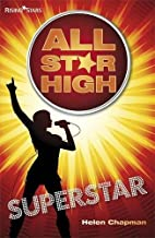 Superstar (All Star High) by Helen Chapman