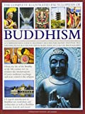 Ian Harris: The Complete Illustrated Encyclopedia Of Buddhism