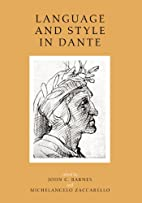 Language and Style in Dante: Seven Essays…
