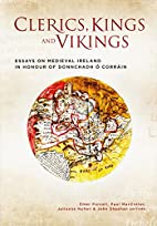 Clerics, Kings and Vikings: Essays on…