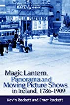 Magic Lantern, Panorama and Moving Picture…