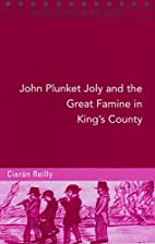 John Plunket Joly and the Great Famine in…