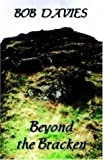 Bob Davies: Beyond the Bracken