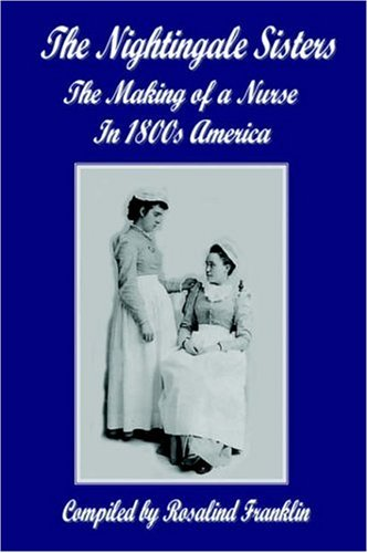 the-nightingale-sisters-the-making-of-a-nurse-in-1800s-america