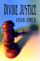 A Dissertation on Divine Justice by John…