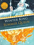 Winter King, Summer Queen PB w CD by Mary…