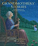 Mutén, Burleigh: Grandmothers' Stories: Wise Woman Tales from Many Cultures