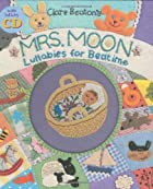 Mrs. Moon: Lullabies for Bedtime by Clare…