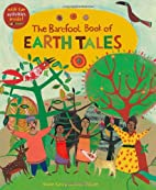 The Barefoot Book of Earth Tales (One World,…