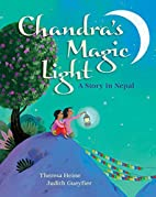 Chandra's Magic Light: A Story in Nepal by…
