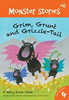 Grim, Grunt and Grizzle-Tail (Monster…