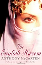 The English Harem by Anthony McCarten