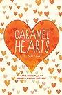 Caramel Hearts - Elizabeth Murray