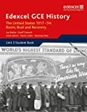 Rees, Martin: Edexcel Gce History - A2: The United States, 1917-54: Boom Bust and Recovery: Unit 3 Option C2