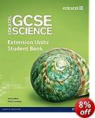 Edexcel GCSE Science: Extension Units Student Book (Edexcel GCSE Science 2011)