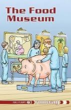 The Food Museum (Runway) by Jillian Powell
