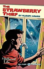 The Strawberry Thief (Travellers) by Alison…