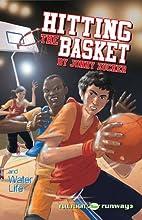 Hitting the Basket (Full Flight: Runway) by…