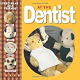 Joyce, Melanie: At the Dentist (Fred Bear and Friends)