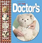 At the Doctor's (Fred Bear and Friends) by…