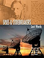 Lost Words Spies and Codebreakers: The Work…