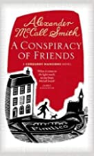 A Conspiracy of Friends by Alexander McCall…