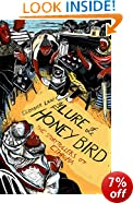 The Lure of the Honey Bird: The Storytellers of Ethiopia