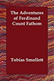 Smollett, Tobias: The Adventures of Ferdinand Count Fathom
