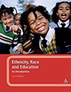 Ethnicity, Race and Education: An…