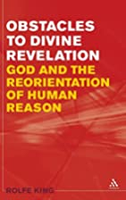 Obstacles to divine revelation : God and the…