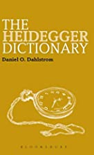 The Heidegger Dictionary by Daniel O.…