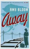 AMY BLOOM: AWAY