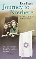 Journey to Nowhere: One Woman Looks for the…