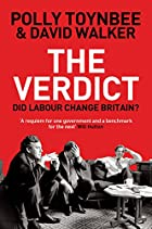 The Verdict: Did Labour Change Britain? by…