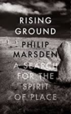 Rising Ground: A Search for the Spirit of…