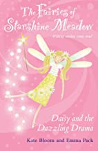 Daisy and the Dazzling Drama (Fairies of…