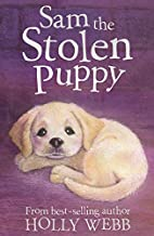 Sam the stolen puppy by Holly Webb