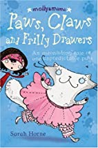 Paws, Claws and Frilly Drawers (Molly & Mimi…