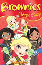 Circus Camp (Brownies) by C. A. Plaisted