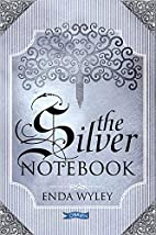 The Silver Notebook by Enda Wyley