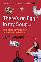 There's An Egg in my Soup: ... and other…