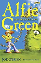 Alfie Green and the Bee-Bottle Gang by Joe…