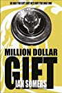 Million Dollar Gift - Ian Somers