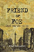 Friend or Foe: Which Side Are You On? by…