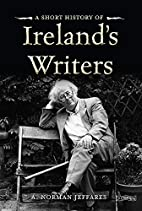 A Short History of Ireland's Writers by A.…